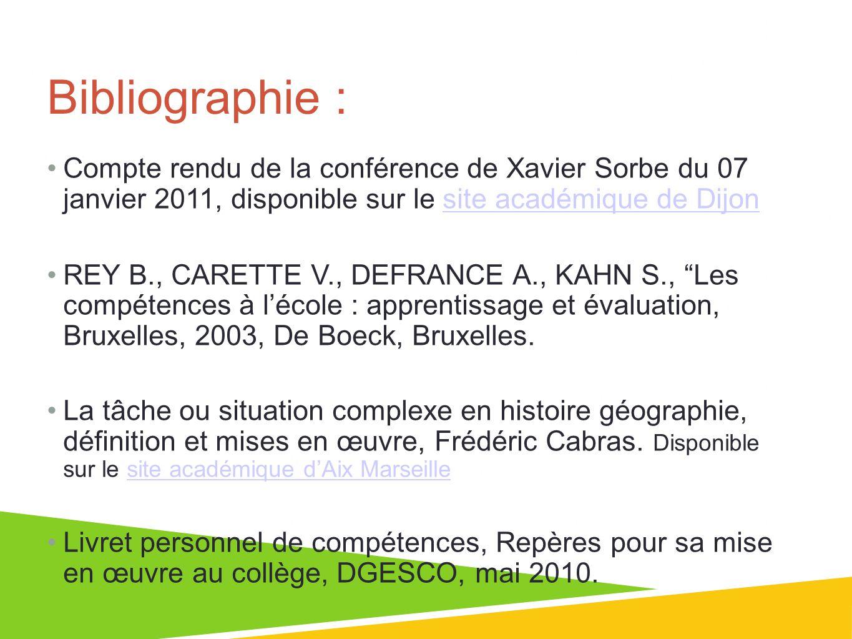Bibliographie : Compte rendu de la conférence de Xavier Sorbe du 07 janvier 2011, disponible sur le site académique de Dijon.