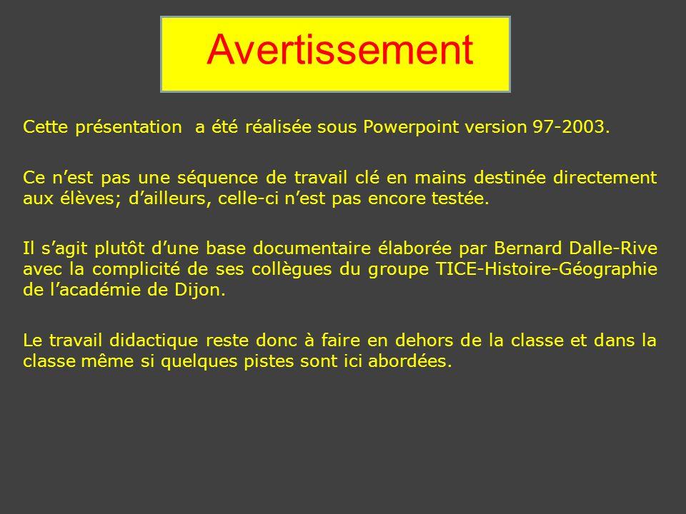 Avertissement Cette présentation a été réalisée sous Powerpoint version 97-2003.