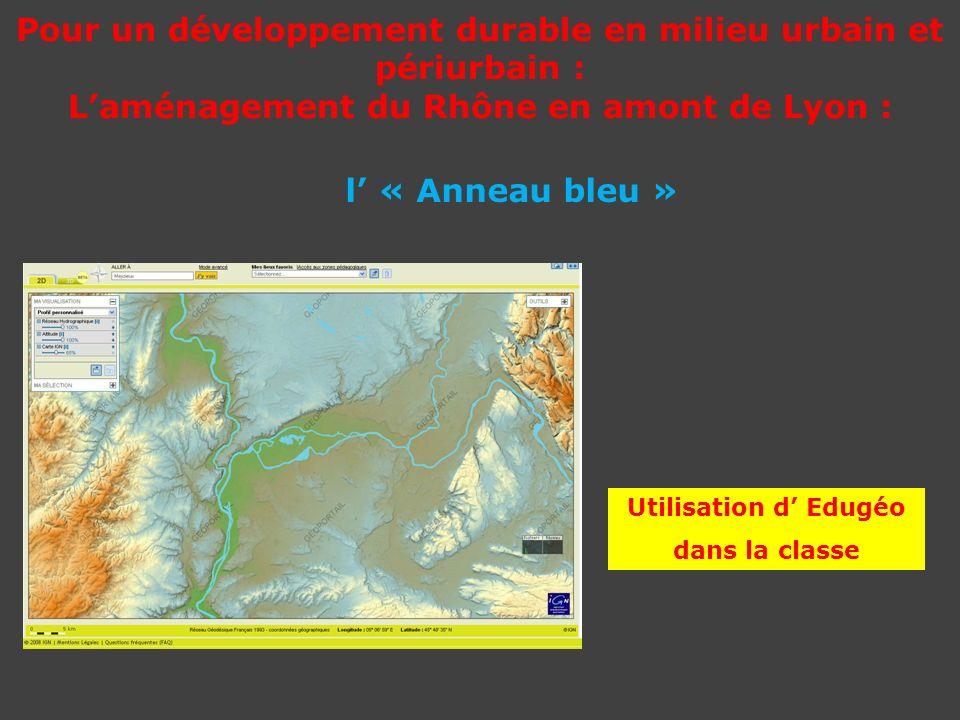 Pour un développement durable en milieu urbain et périurbain : L'aménagement du Rhône en amont de Lyon :