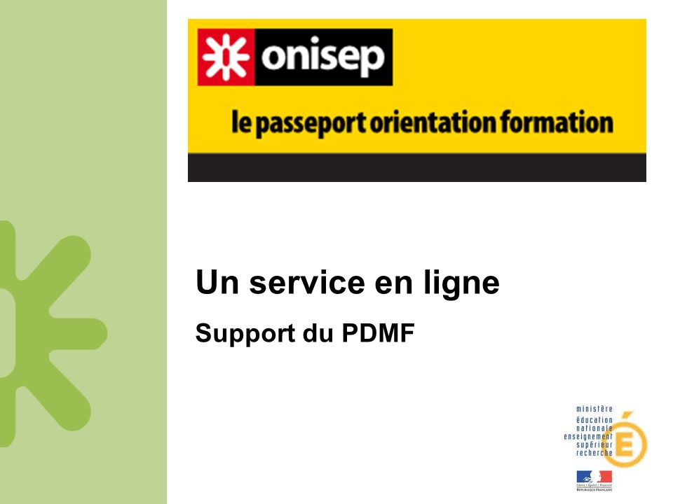 Un service en ligne Support du PDMF