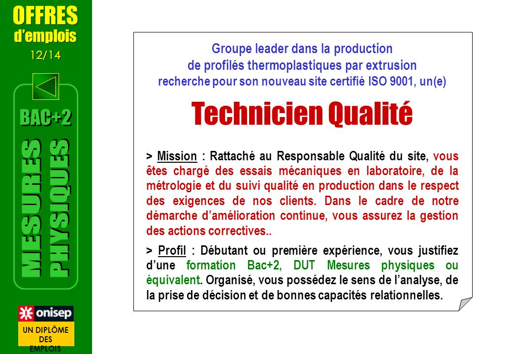 Technicien Qualité PHYSIQUES MESURES OFFRES BAC+2 d'emplois