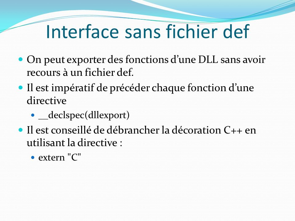 Interface sans fichier def