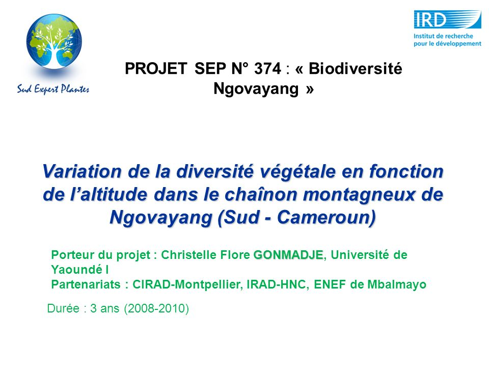PROJET SEP N° 374 : « Biodiversité Ngovayang »