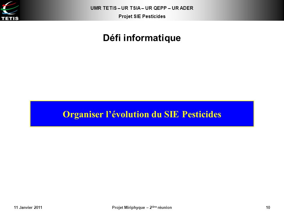 Organiser l'évolution du SIE Pesticides