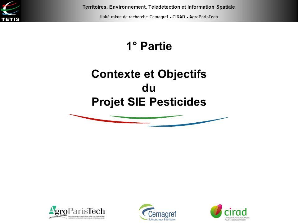 1° Partie Contexte et Objectifs du Projet SIE Pesticides