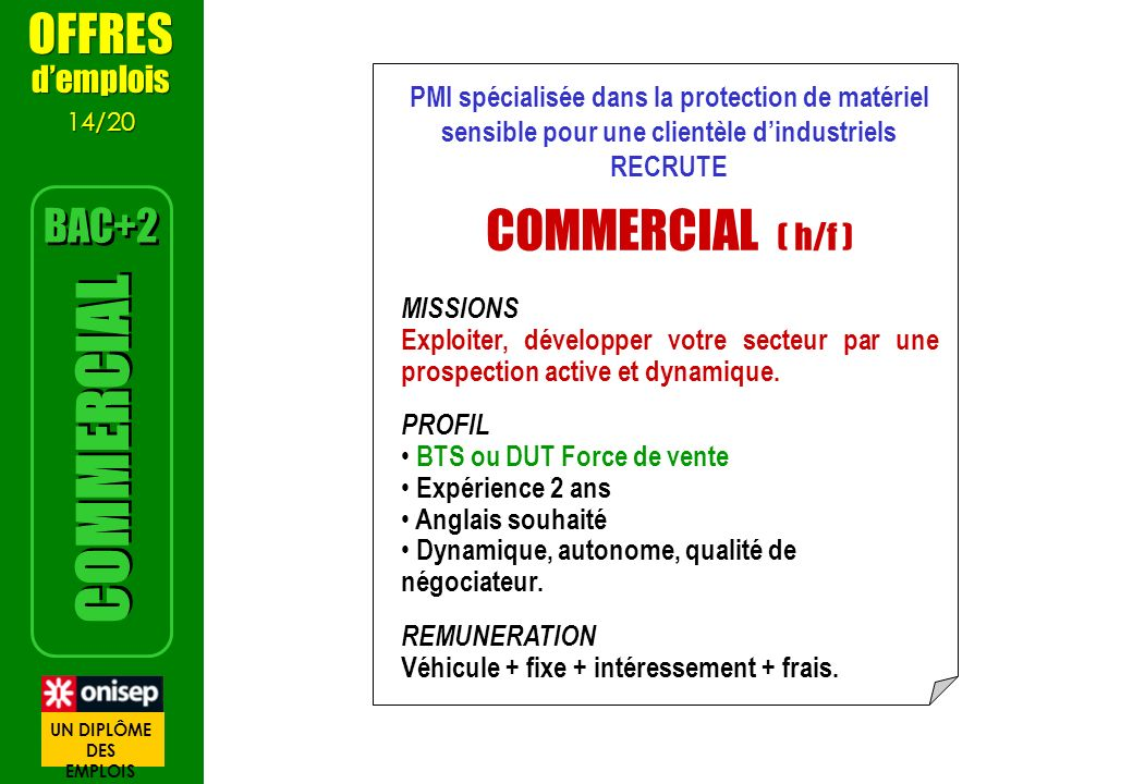 COMMERCIAL ( h/f ) COMMERCIAL OFFRES BAC+2 d'emplois