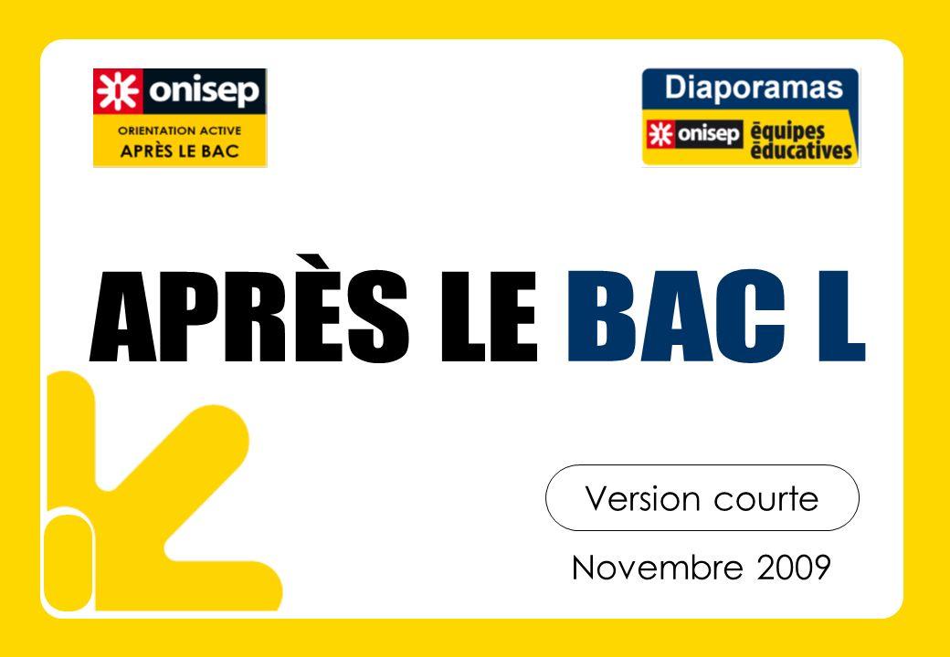 APRÈS LE BAC L Version courte Novembre 2009