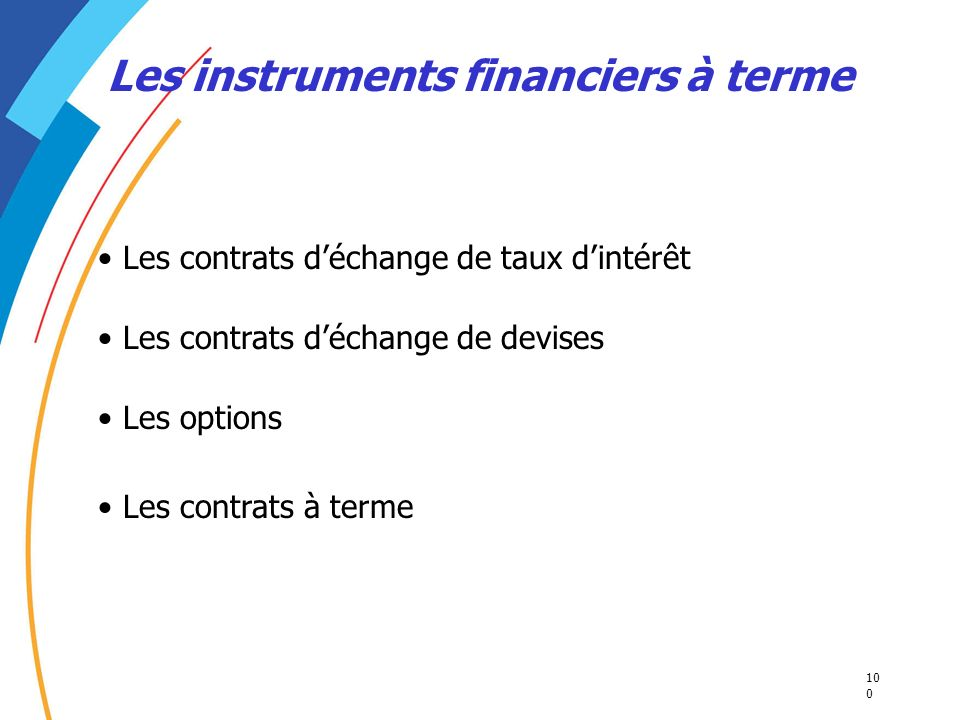 Les instruments financiers à terme