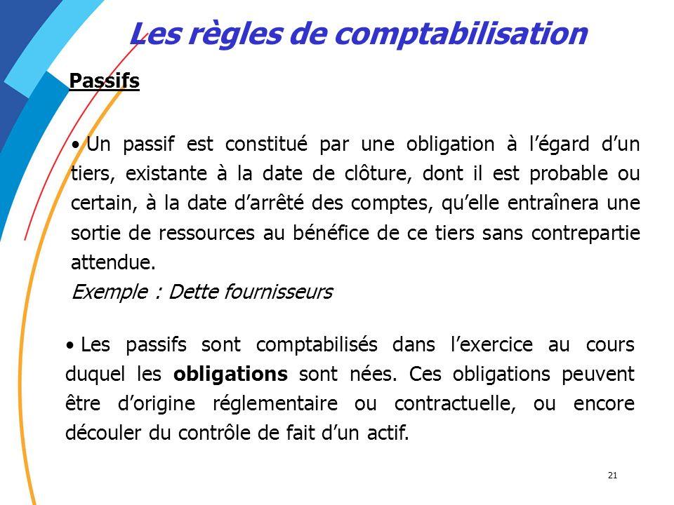 Les règles de comptabilisation