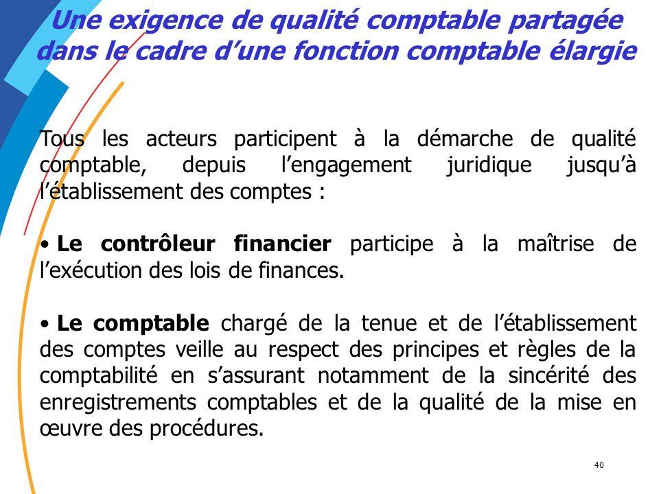 Une exigence de qualité comptable partagée dans le cadre d'une fonction comptable élargie