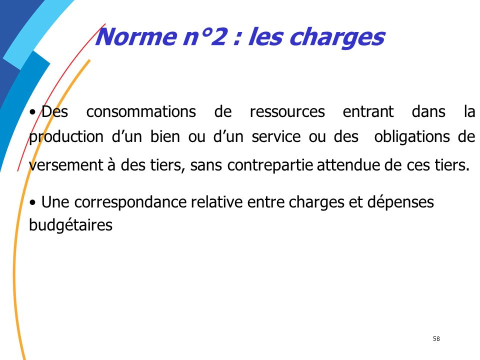 Norme n°2 : les charges