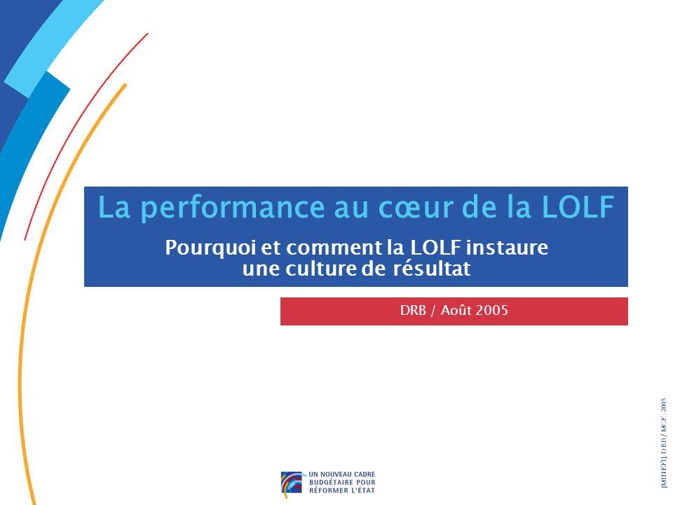 La performance au cœur de la LOLF