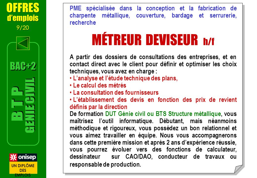 MÉTREUR DEVISEUR h/f GENIE CIVIL B T P OFFRES BAC+2 d'emplois