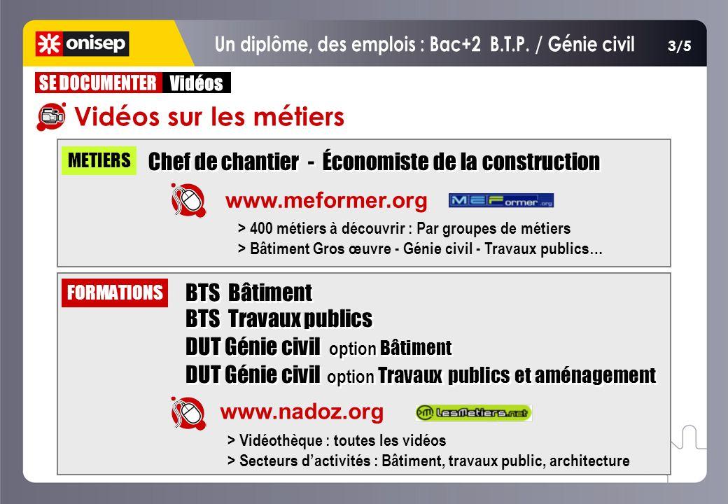 Un diplôme, des emplois : Bac+2 B.T.P. / Génie civil