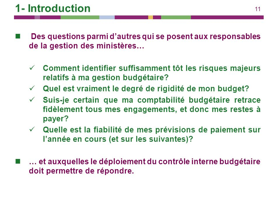 1- Introduction Des questions parmi d'autres qui se posent aux responsables de la gestion des ministères…