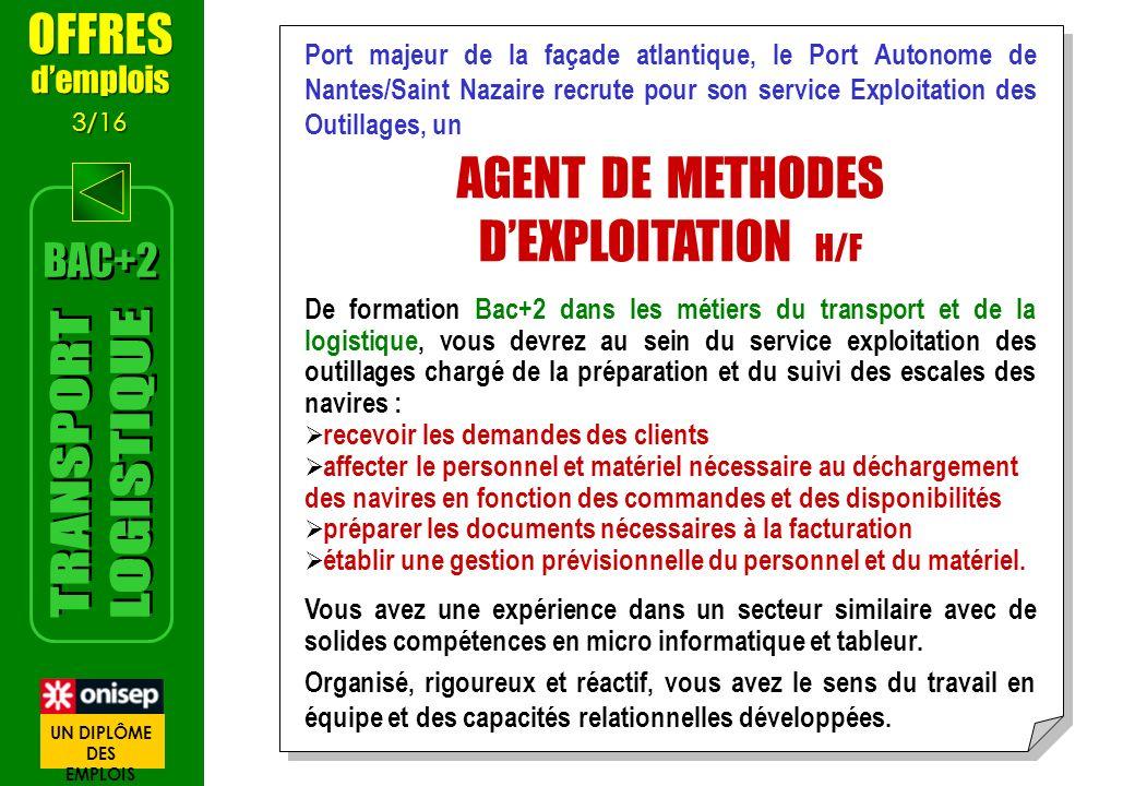 AGENT DE METHODES D'EXPLOITATION H/F TRANSPORT LOGISTIQUE OFFRES BAC+2
