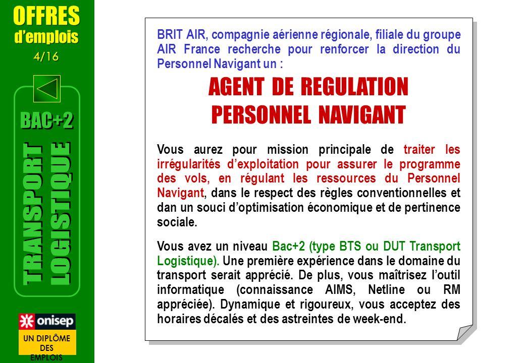TRANSPORT LOGISTIQUE OFFRES AGENT DE REGULATION PERSONNEL NAVIGANT