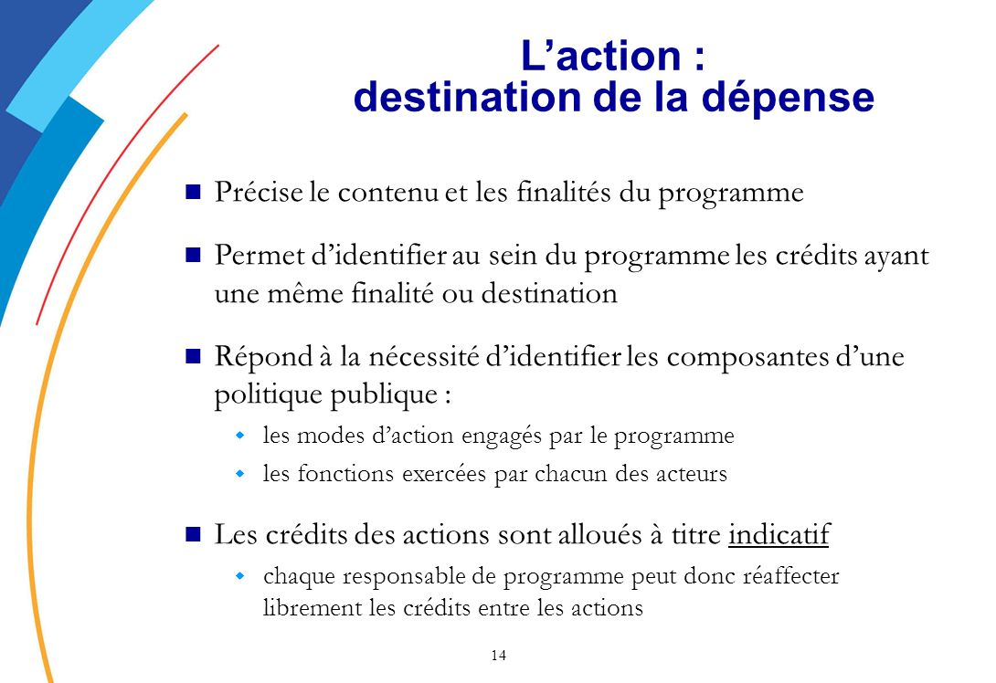 L'action : destination de la dépense