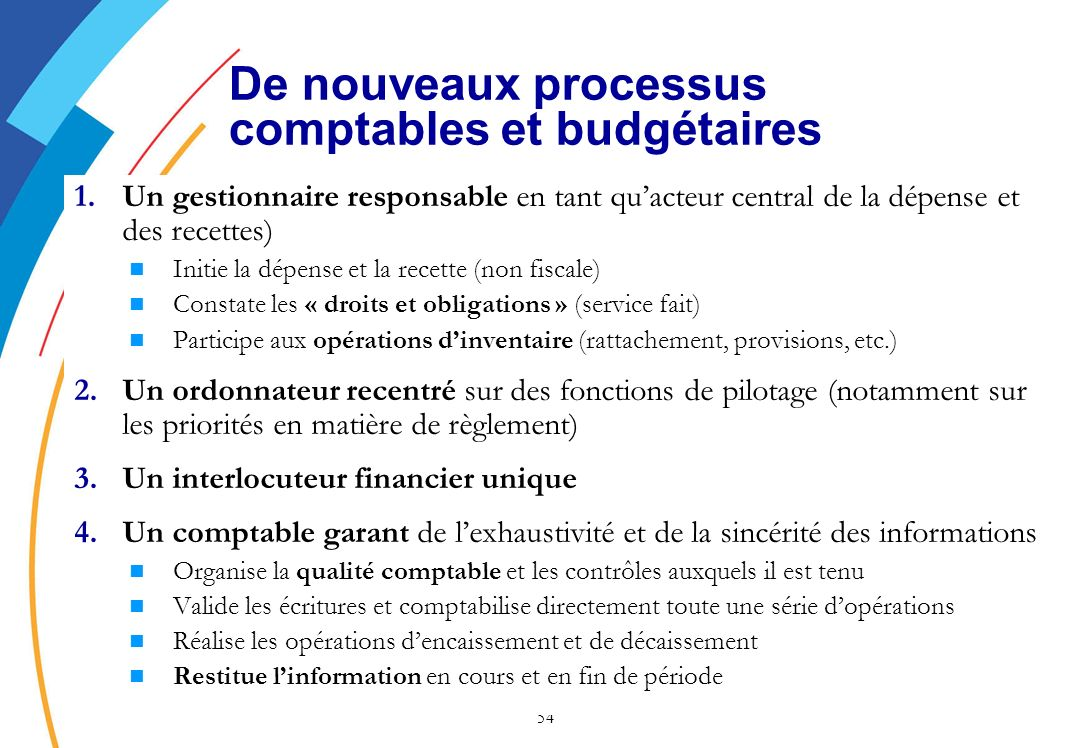 De nouveaux processus comptables et budgétaires