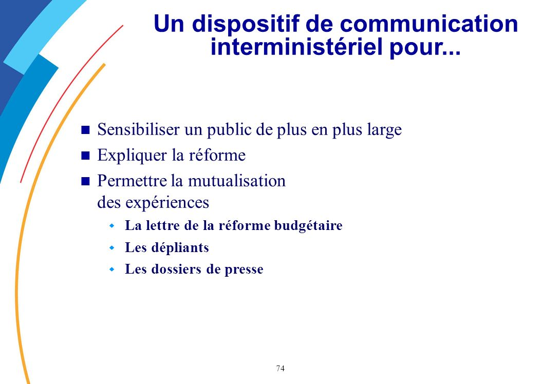 Un dispositif de communication interministériel pour...