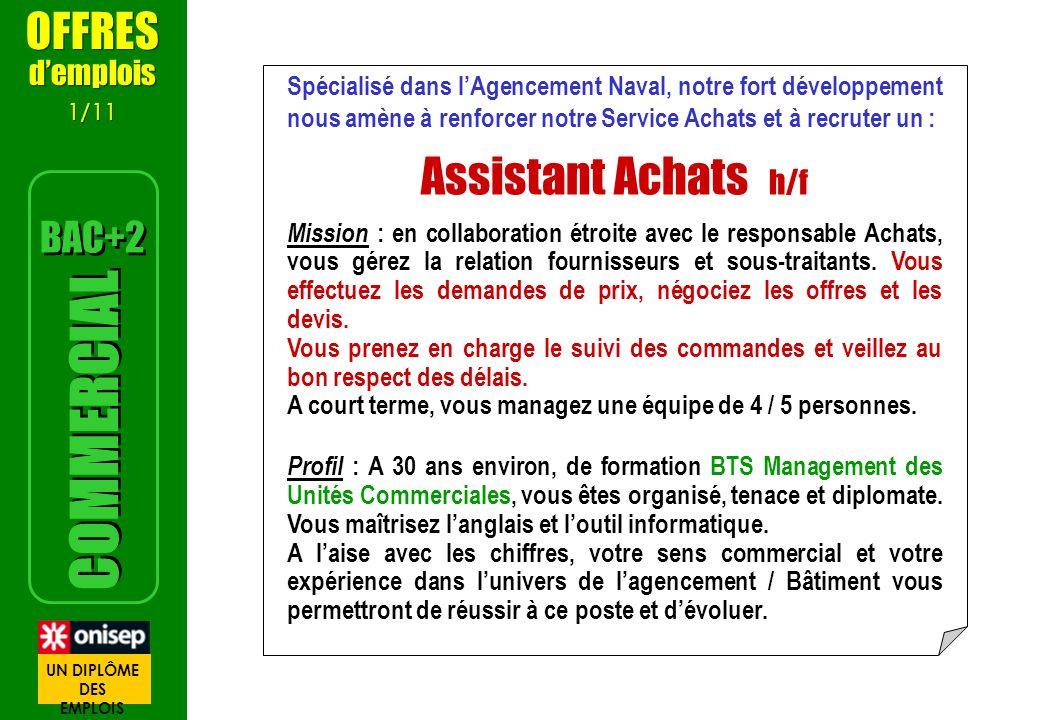 Assistant Achats h/f COMMERCIAL OFFRES BAC+2 d'emplois
