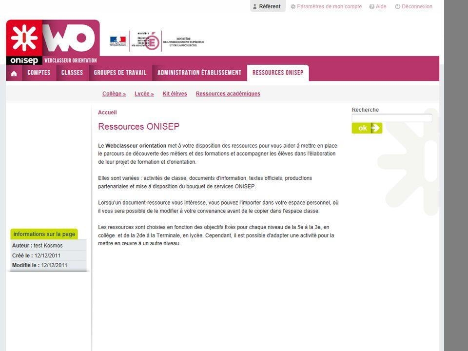 Ressources OnisepLe référent a accès à toutes les ressources onisep : Collège, Lycée, Kit élèves, Ressources académiques.