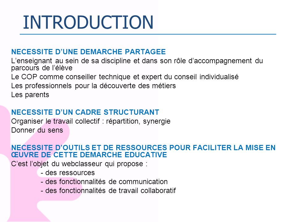INTRODUCTION NECESSITE D'UNE DEMARCHE PARTAGEE