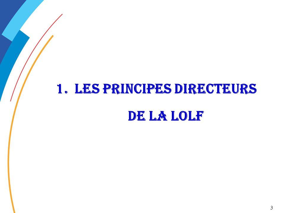 Les principes directeurs de la LOLF