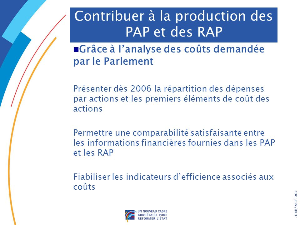 Contribuer à la production des PAP et des RAP