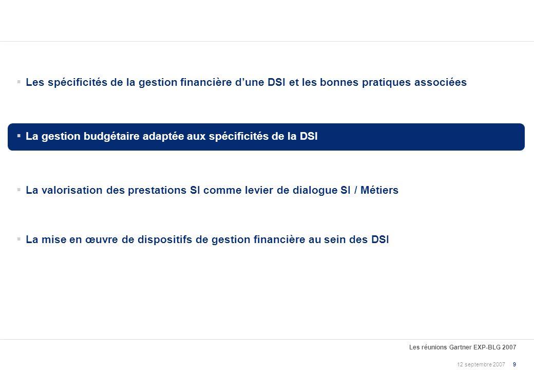 La gestion budgétaire adaptée aux spécificités de la DSI