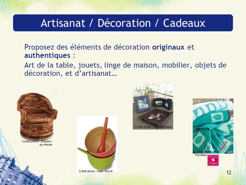 Artisanat / Décoration / Cadeaux