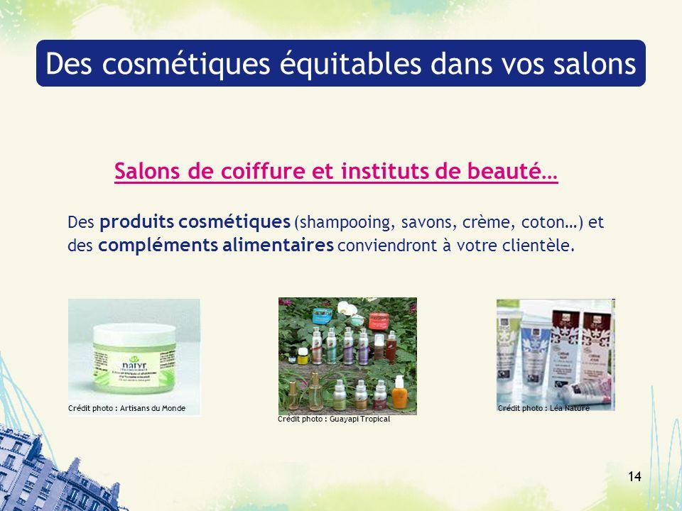Des cosmétiques équitables dans vos salons