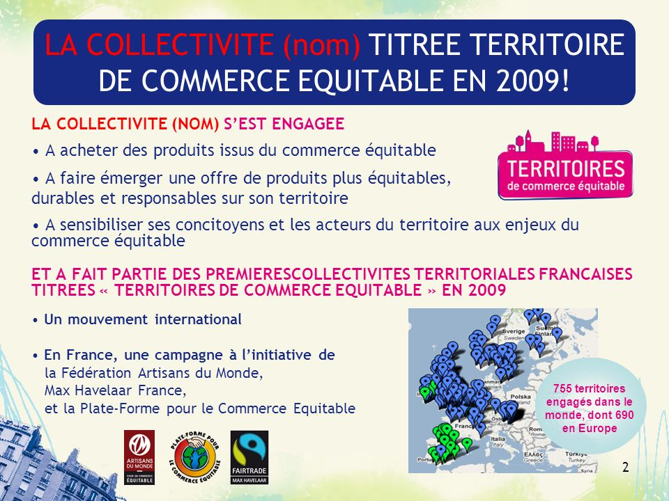 LA COLLECTIVITE (nom) TITREE TERRITOIRE DE COMMERCE EQUITABLE EN 2009!