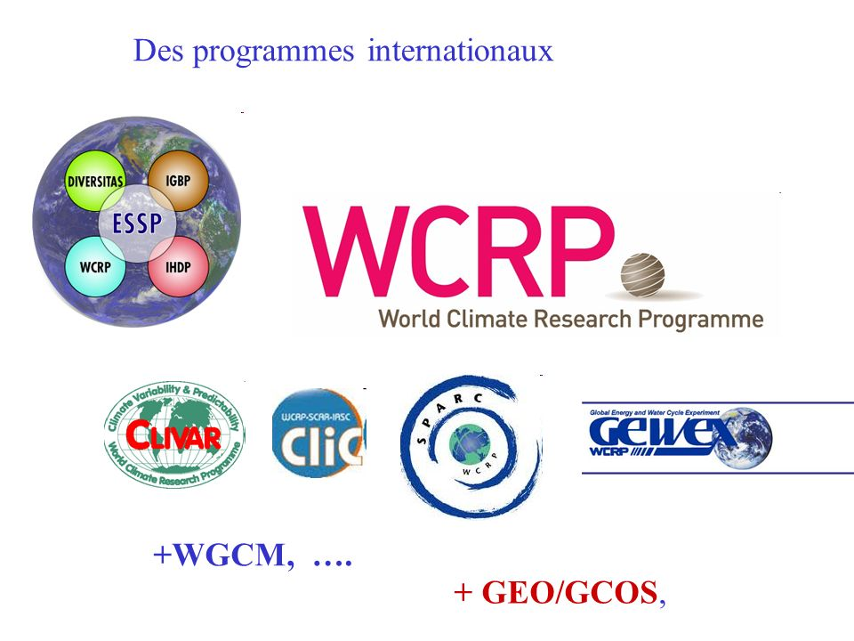 Des programmes internationaux