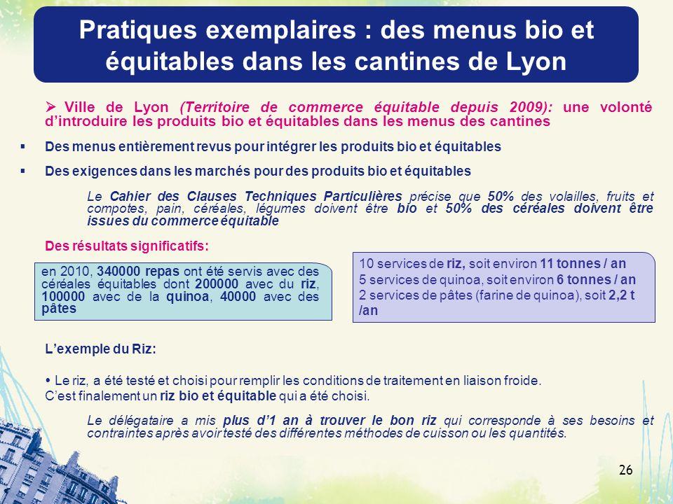 Pratiques exemplaires : des menus bio et équitables dans les cantines de Lyon.