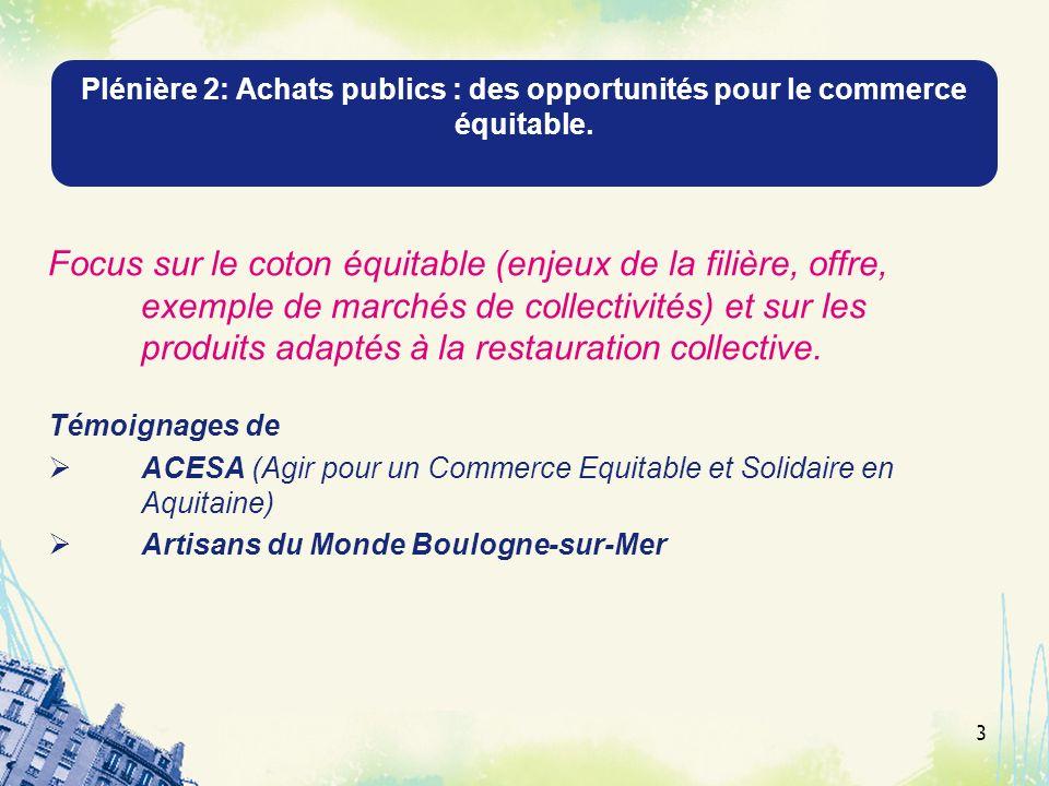 Plénière 2: Achats publics : des opportunités pour le commerce équitable.
