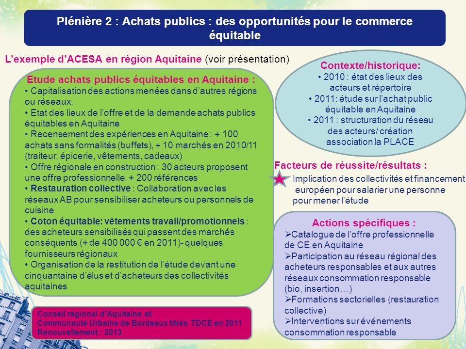 Contexte/historique: Etude achats publics équitables en Aquitaine :