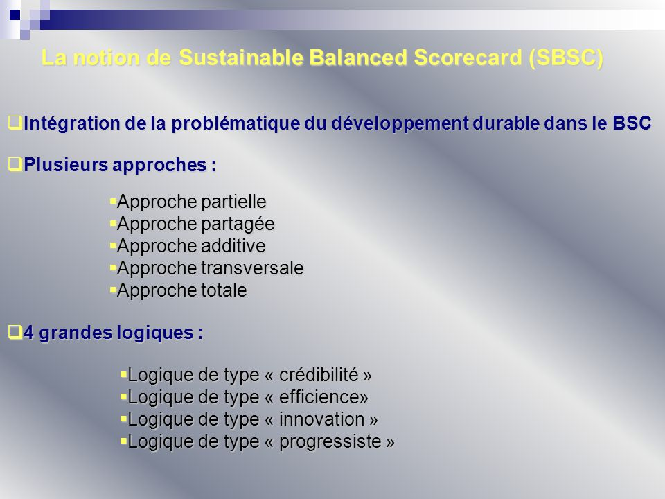 La notion de Sustainable Balanced Scorecard (SBSC)