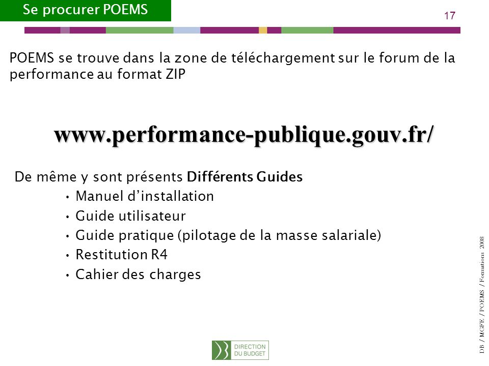 www.performance-publique.gouv.fr/ Se procurer POEMS