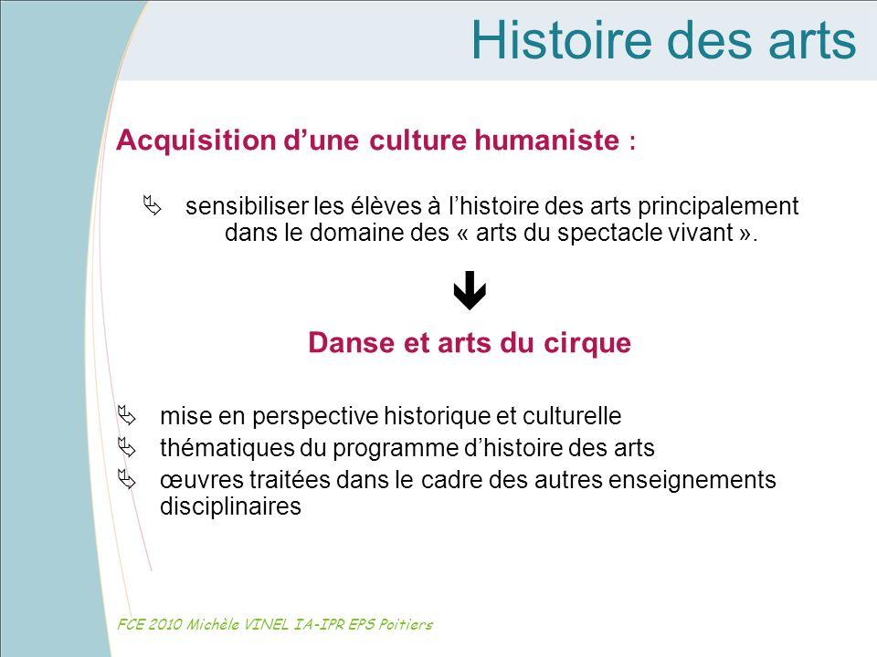 Histoire des arts  Acquisition d'une culture humaniste :