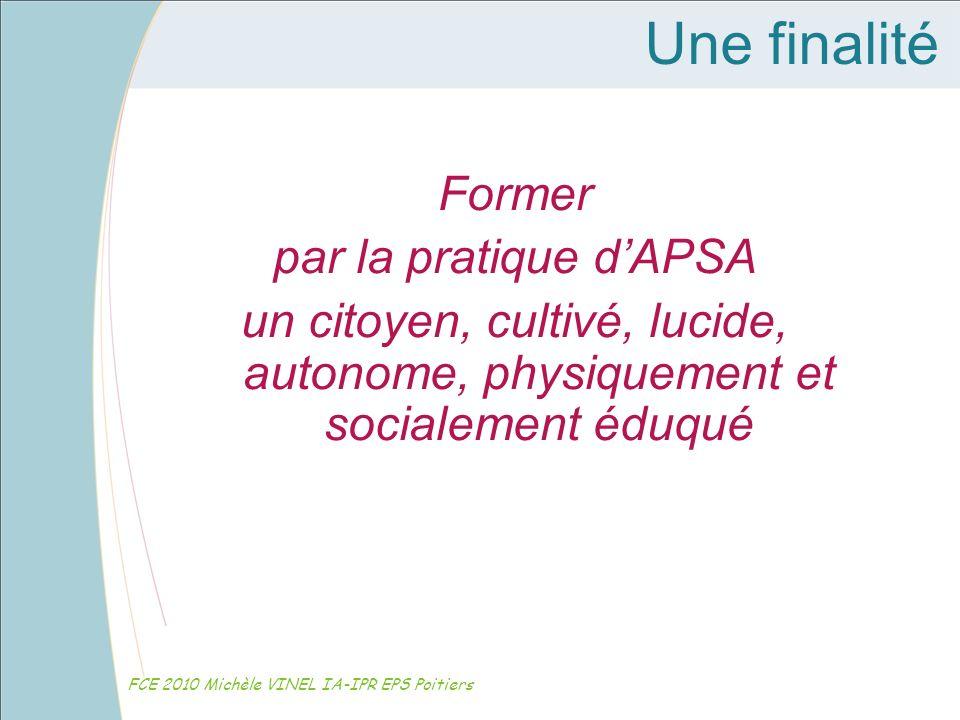 Une finalité Former par la pratique d'APSA