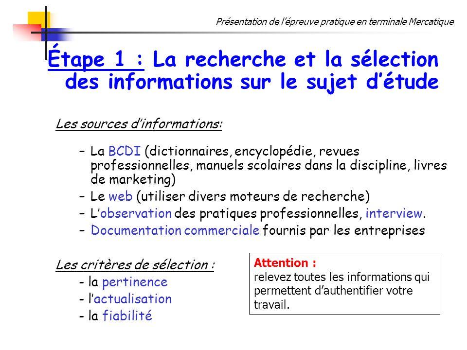 Étape 1 : La recherche et la sélection des informations sur le sujet d'étude