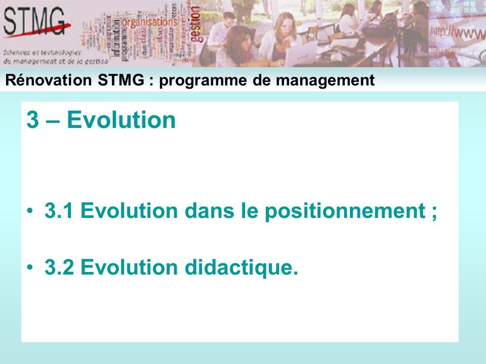 3 – Evolution 3.1 Evolution dans le positionnement ;