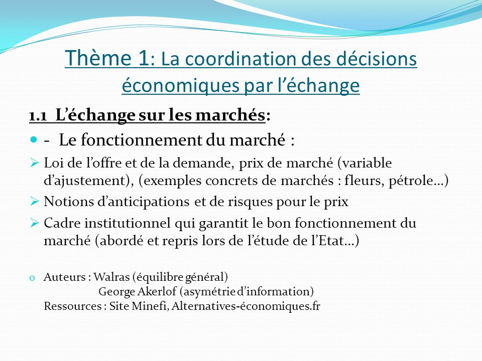 Thème 1: La coordination des décisions économiques par l'échange