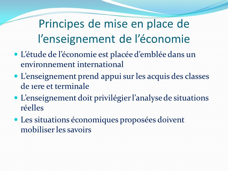 Principes de mise en place de l'enseignement de l'économie