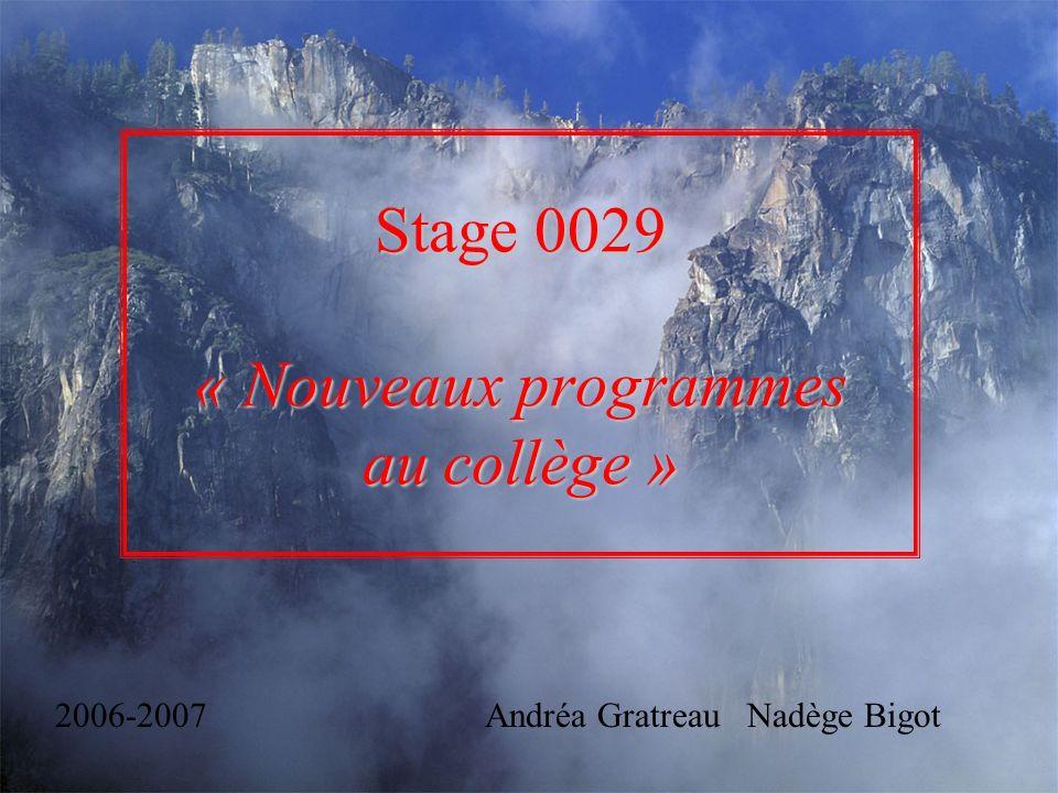 Stage 0029 « Nouveaux programmes au collège »