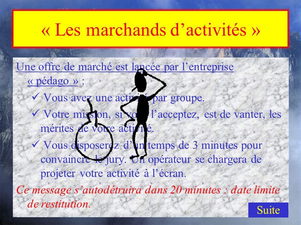 « Les marchands d'activités »