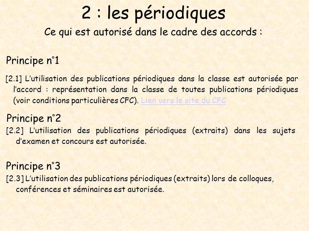 2 : les périodiques Ce qui est autorisé dans le cadre des accords :