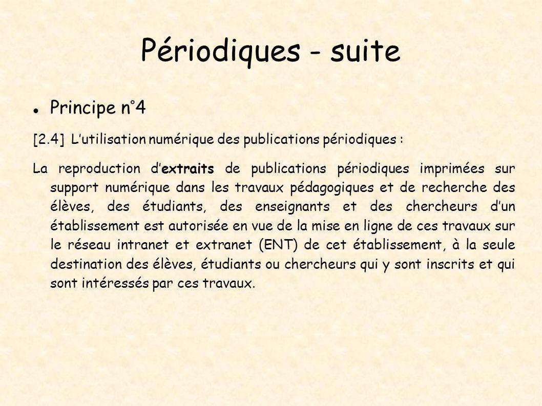 Périodiques - suite Principe n°4