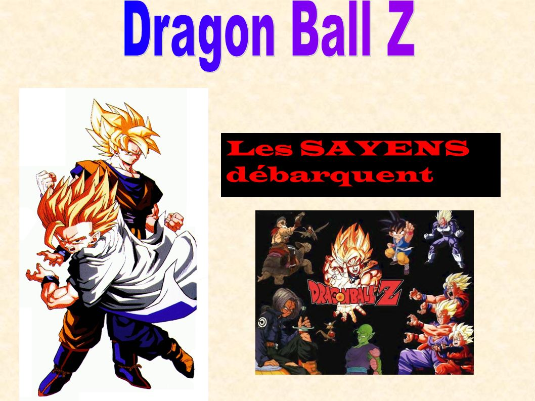 Dragon Ball Z Les SAYENS débarquent